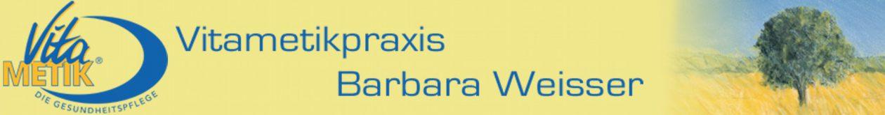 Vitametikpraxis von Babara Weisser